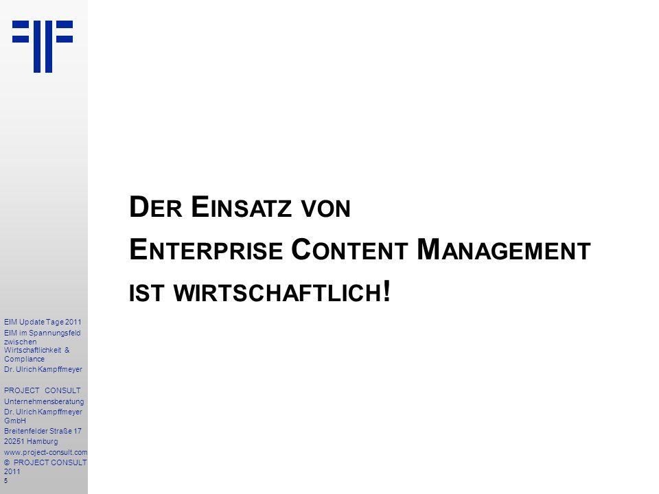 Der Einsatz von Enterprise Content Management ist wirtschaftlich!