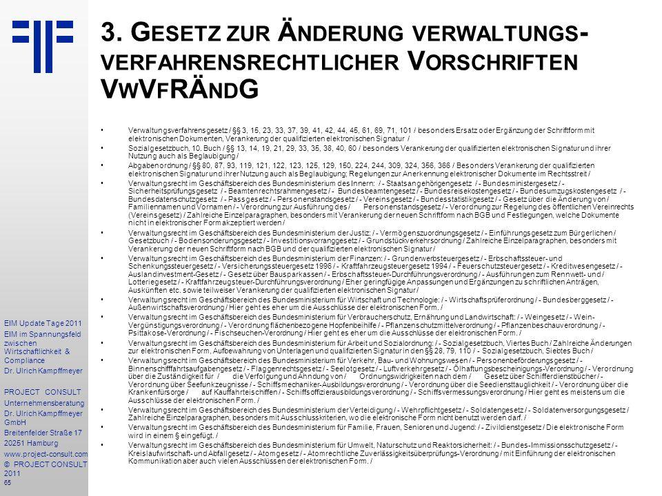 3. Gesetz zur Änderung verwaltungs-verfahrensrechtlicher Vorschriften VwVfRÄndG