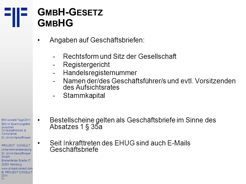 GmbH-Gesetz GmbHG Angaben auf Geschäftsbriefen: