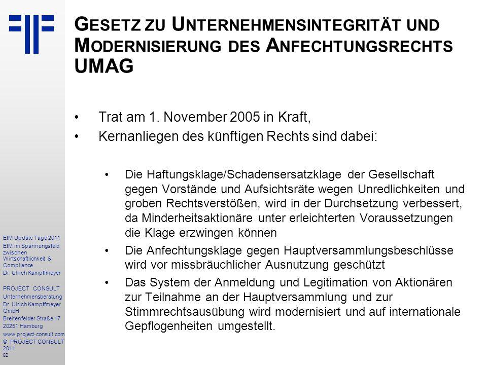 Gesetz zu Unternehmensintegrität und Modernisierung des Anfechtungsrechts UMAG