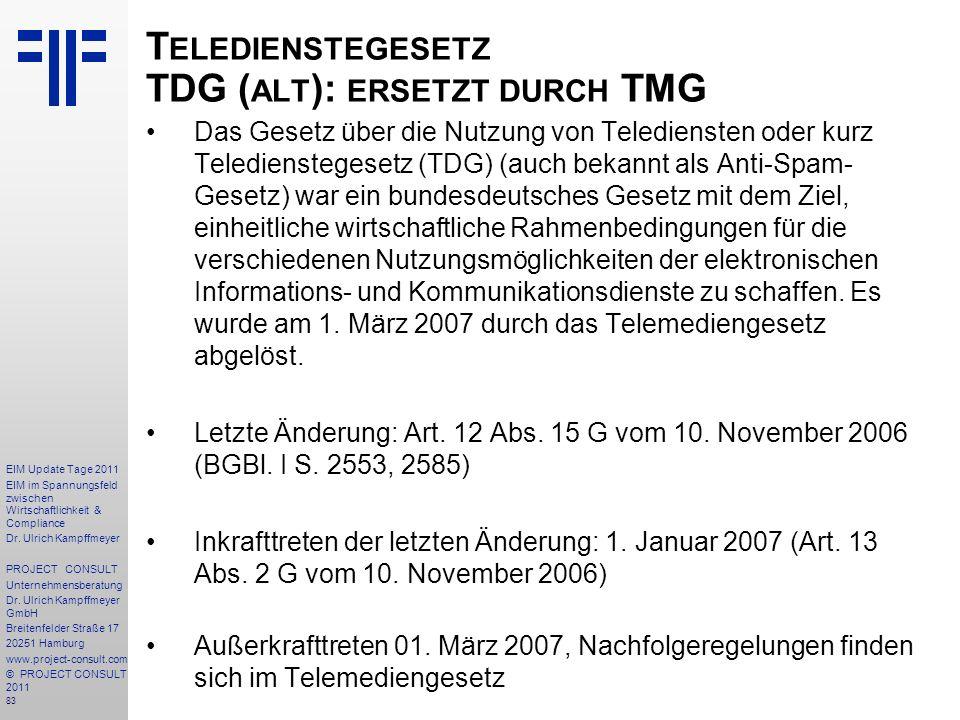 Teledienstegesetz TDG (alt): ersetzt durch TMG