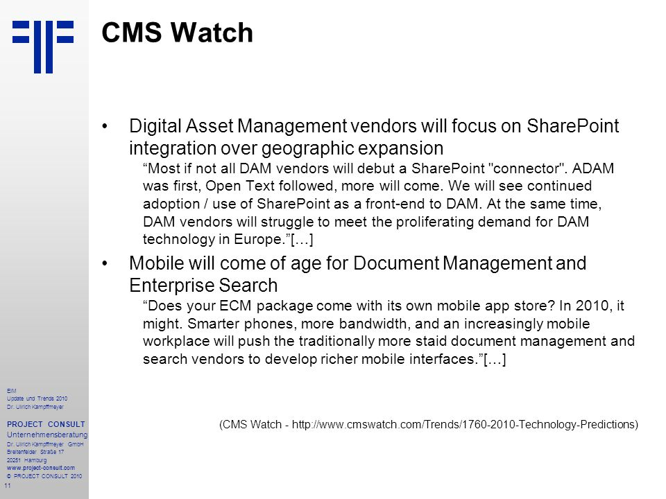 CMS Watch Digital Asset Management vendors will focus on SharePoint integration over geographic expansion.