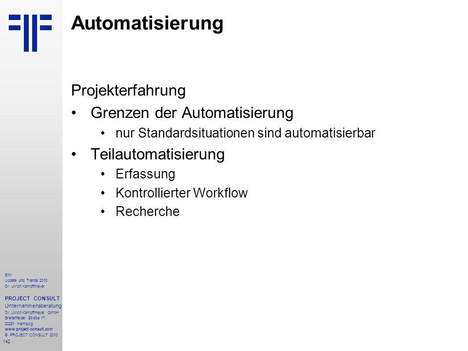 Automatisierung Projekterfahrung Grenzen der Automatisierung