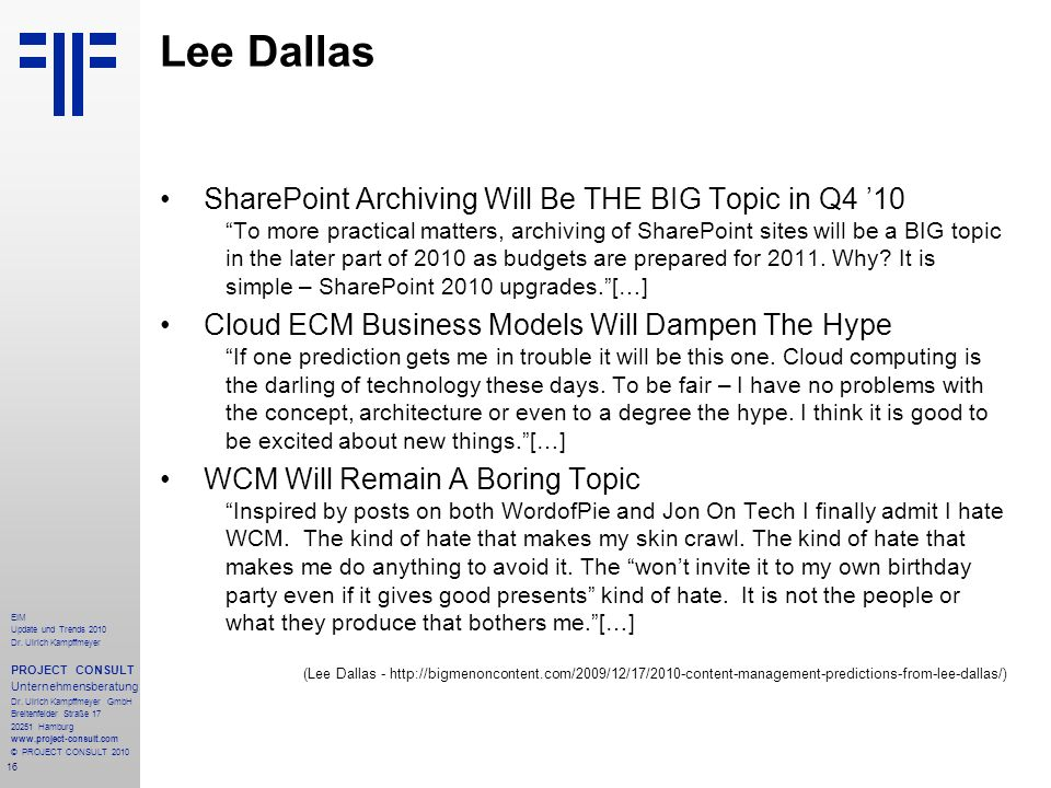 Lee Dallas SharePoint Archiving Will Be THE BIG Topic in Q4 '10