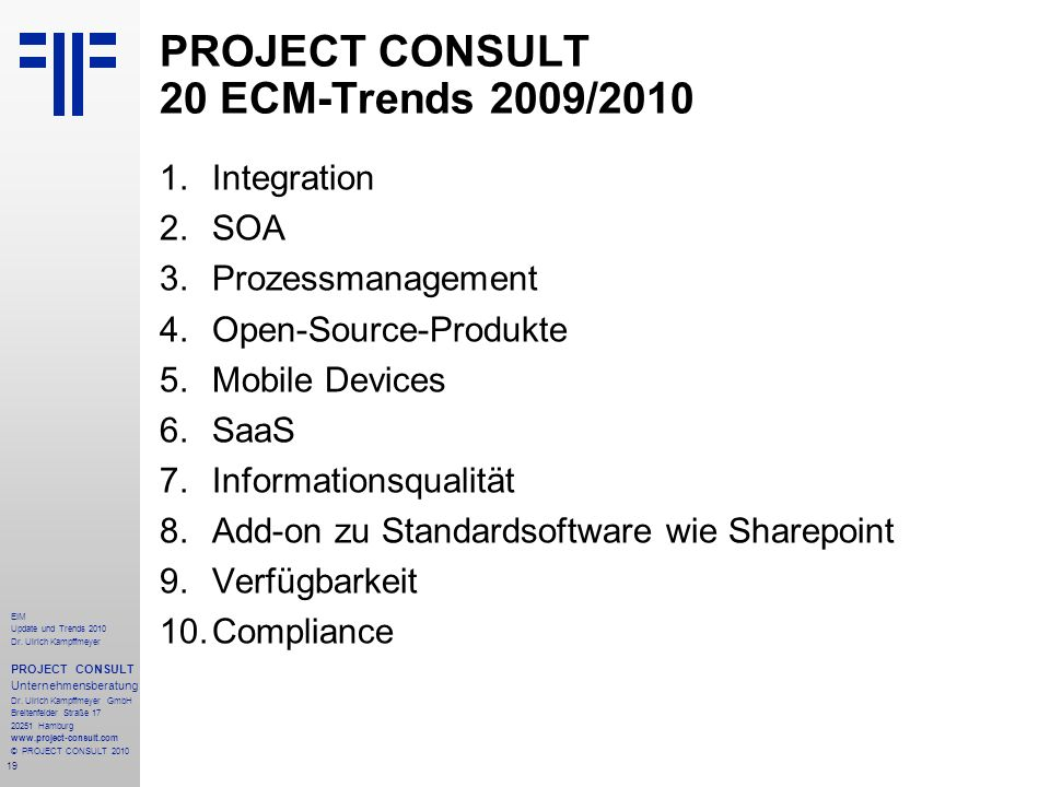 PROJECT CONSULT 20 ECM-Trends 2009/2010
