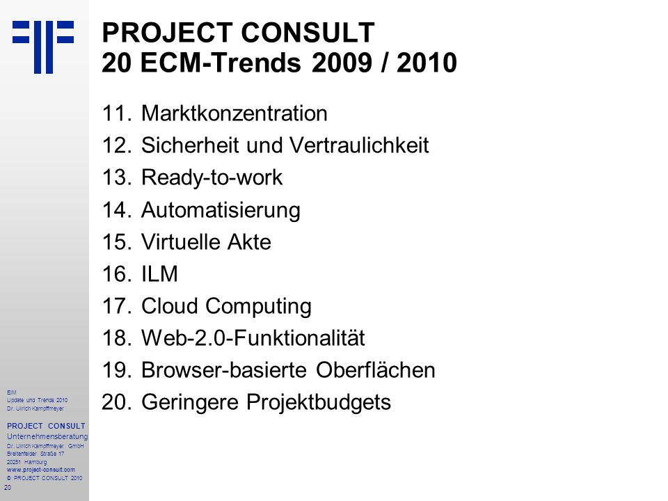 PROJECT CONSULT 20 ECM-Trends 2009 / 2010