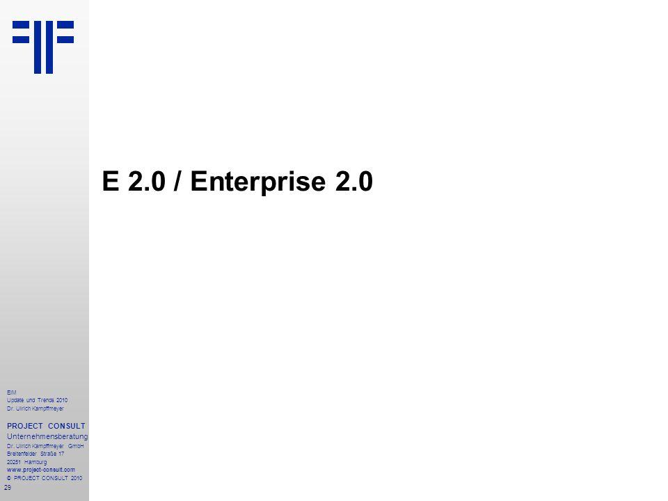 E 2.0 / Enterprise 2.0