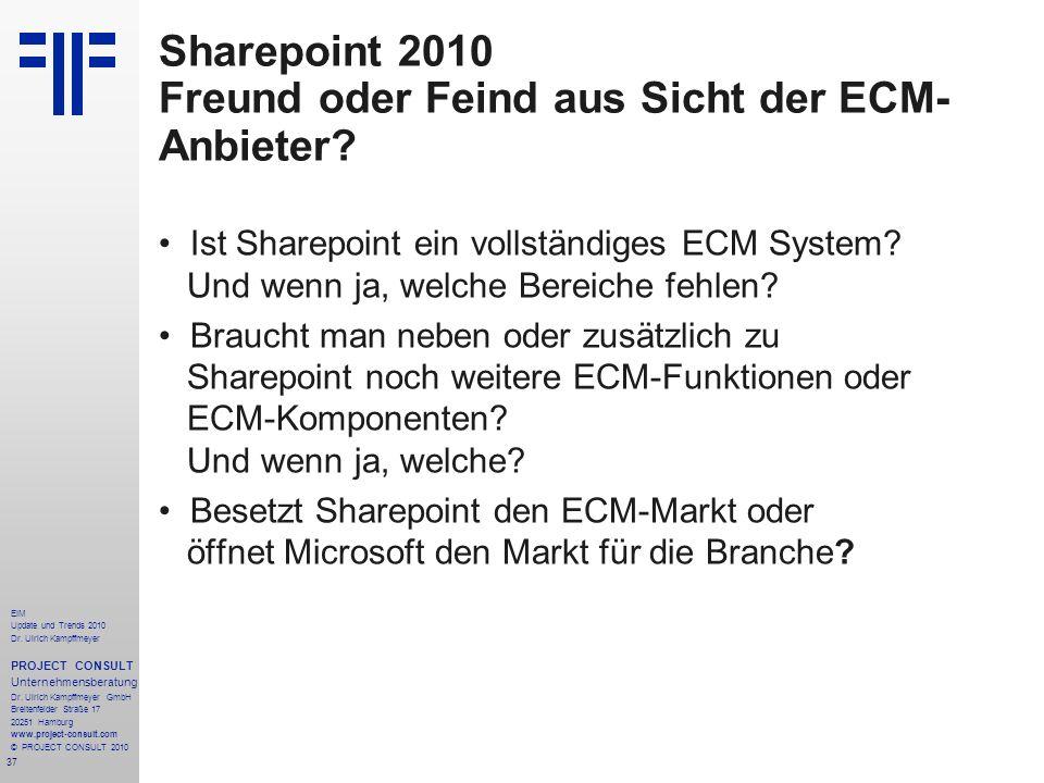 Sharepoint 2010 Freund oder Feind aus Sicht der ECM-Anbieter