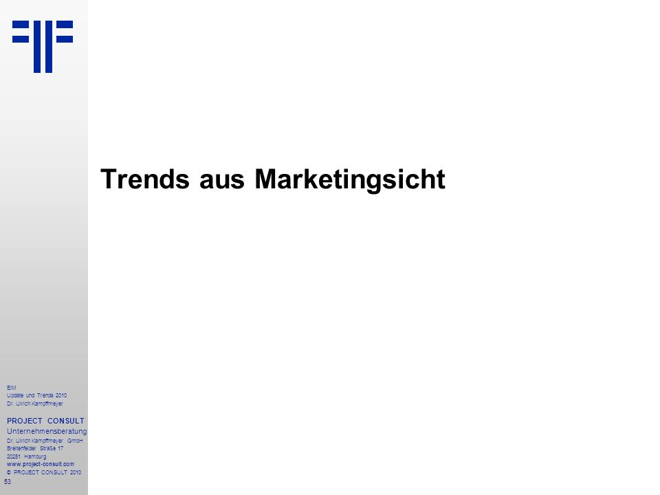 Trends aus Marketingsicht
