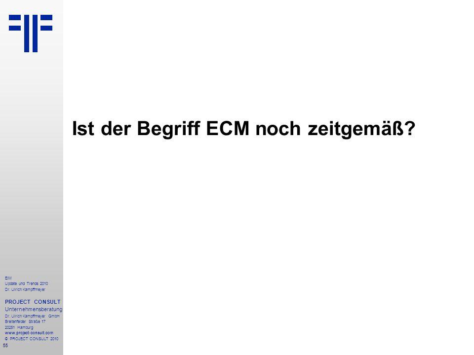 Ist der Begriff ECM noch zeitgemäß