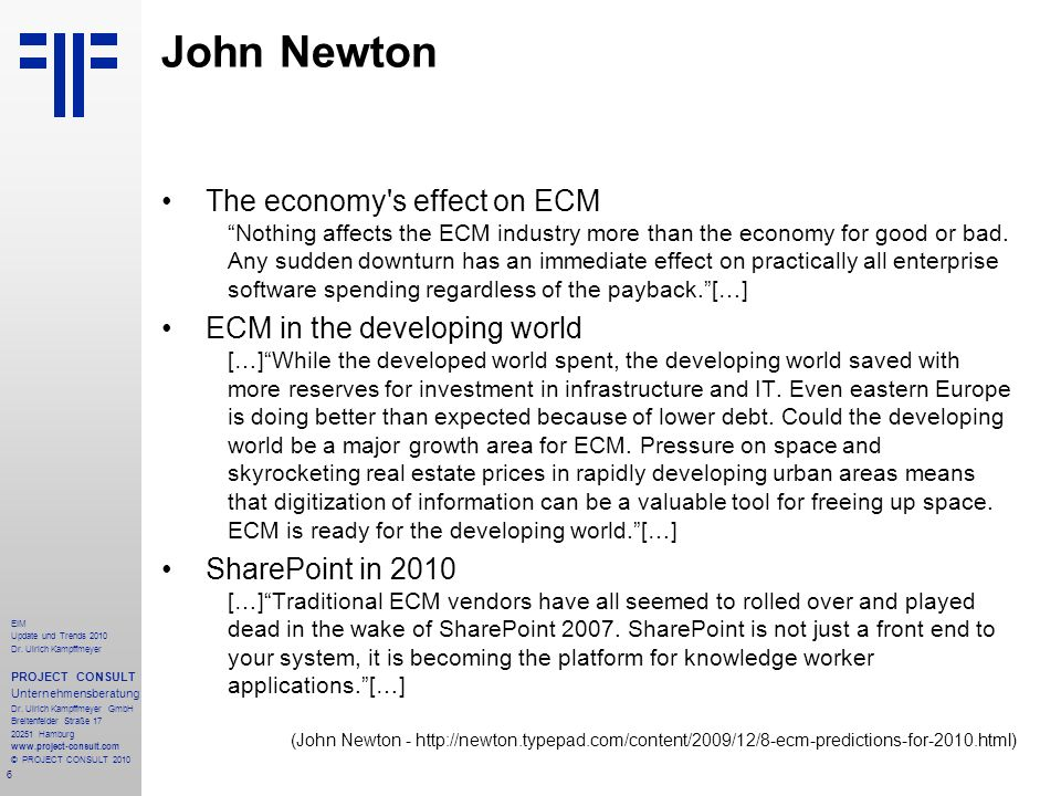 John Newton The economy s effect on ECM ECM in the developing world