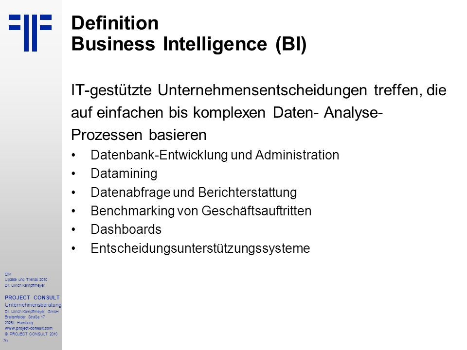 Definition Business Intelligence (BI)