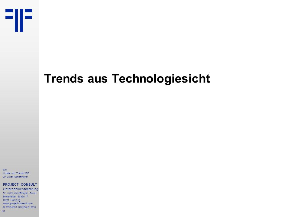 Trends aus Technologiesicht