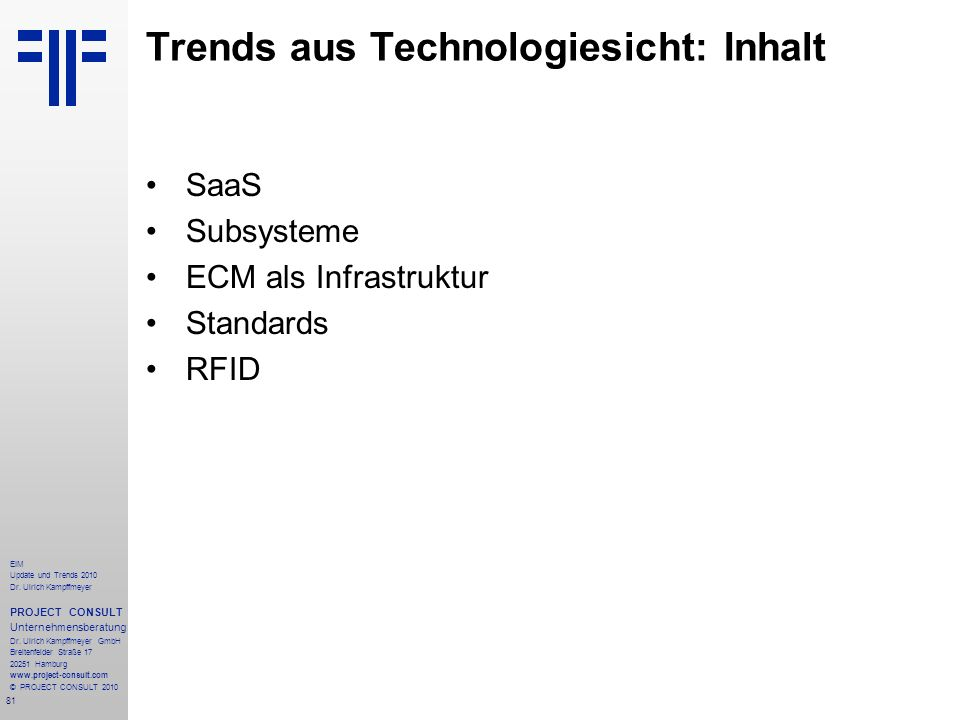 Trends aus Technologiesicht: Inhalt