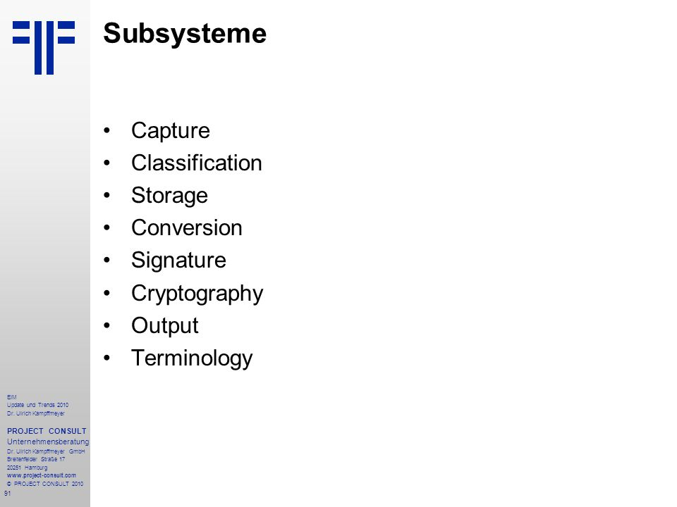 Subsysteme Capture Classification Storage Conversion Signature