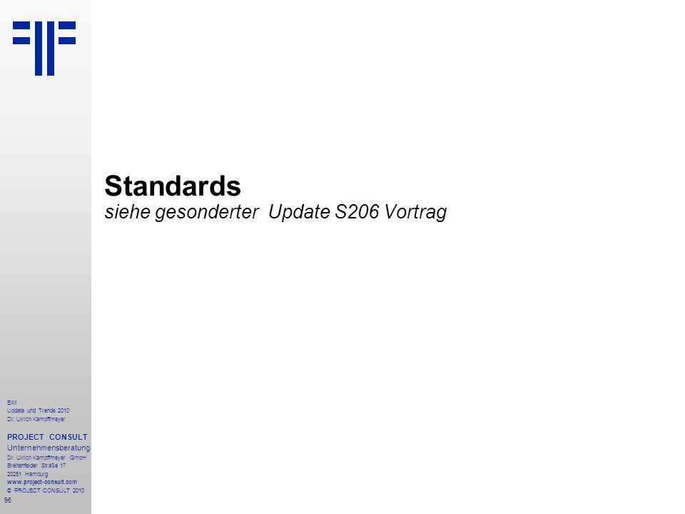 Standards siehe gesonderter Update S206 Vortrag