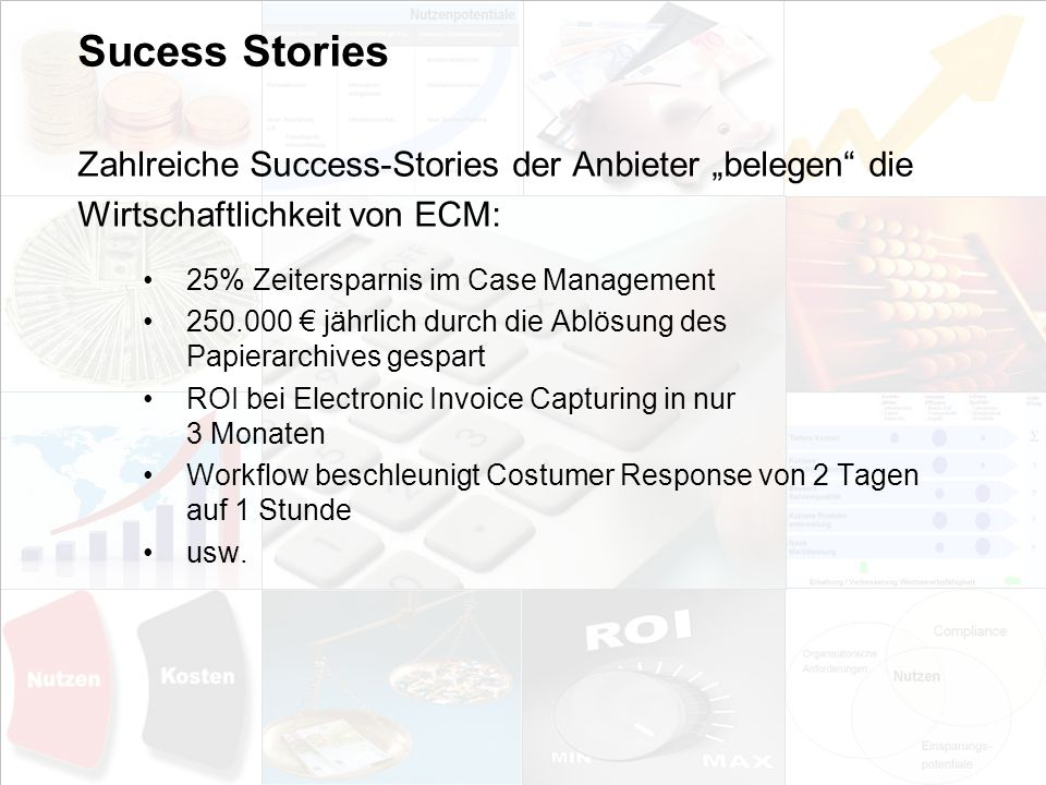 "Sucess Stories Zahlreiche Success-Stories der Anbieter ""belegen die"