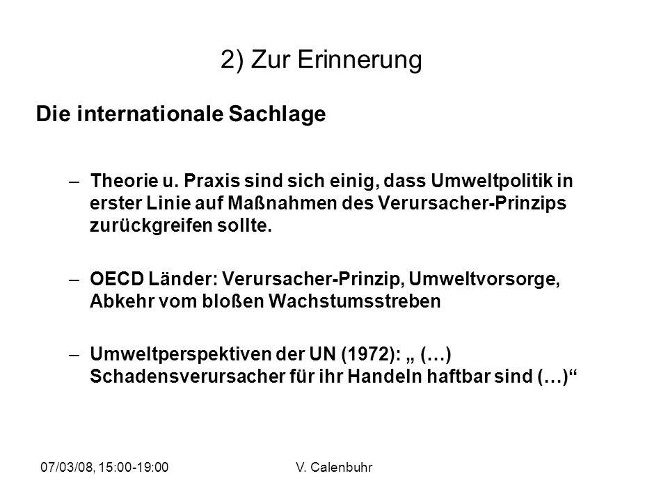 2) Zur Erinnerung Die internationale Sachlage