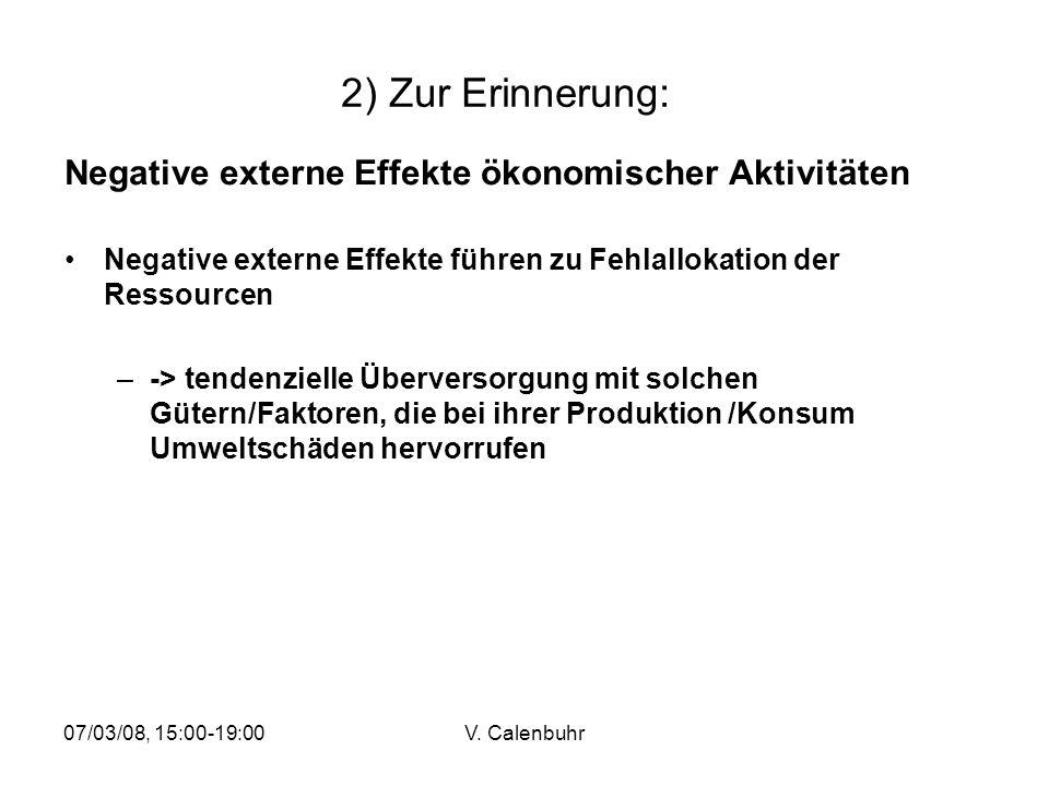 2) Zur Erinnerung: Negative externe Effekte ökonomischer Aktivitäten