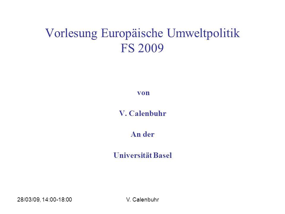Vorlesung Europäische Umweltpolitik FS 2009
