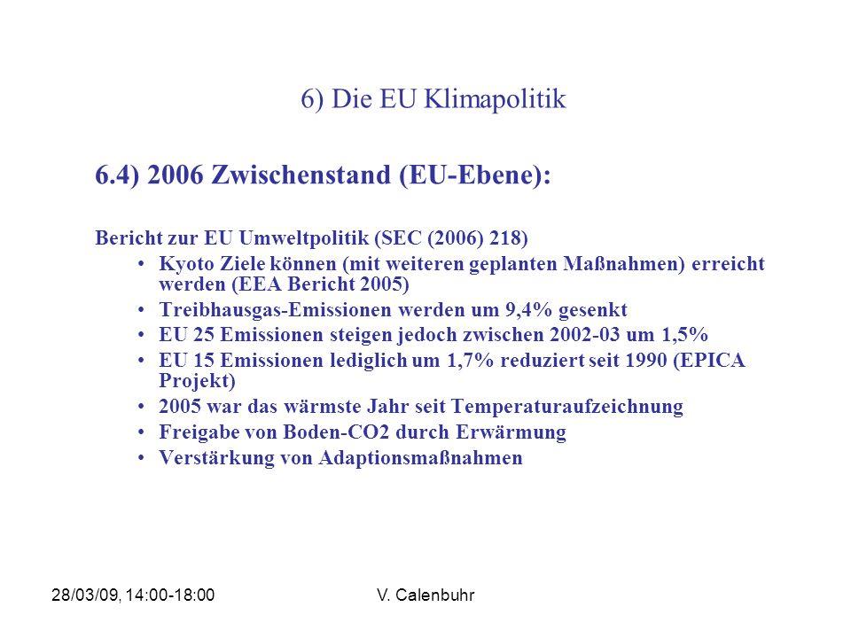 6.4) 2006 Zwischenstand (EU-Ebene):