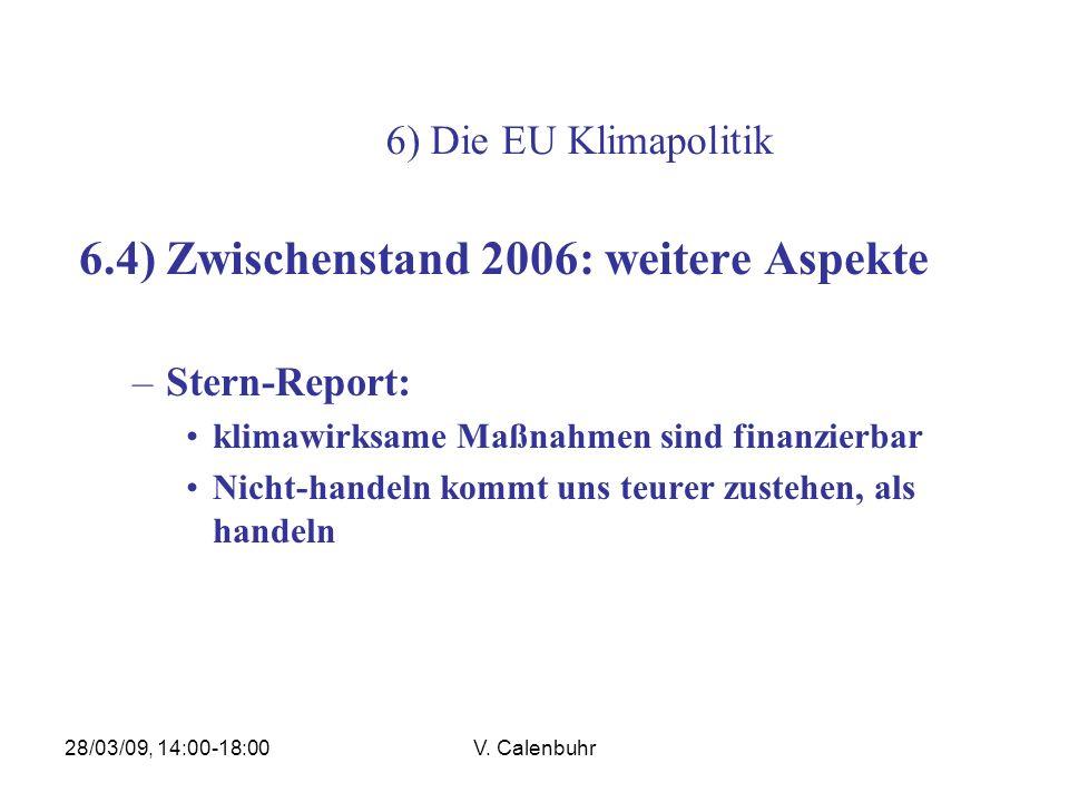 6.4) Zwischenstand 2006: weitere Aspekte