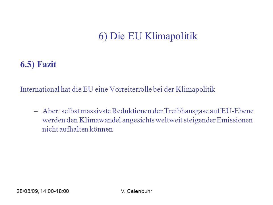 6) Die EU Klimapolitik 6.5) Fazit