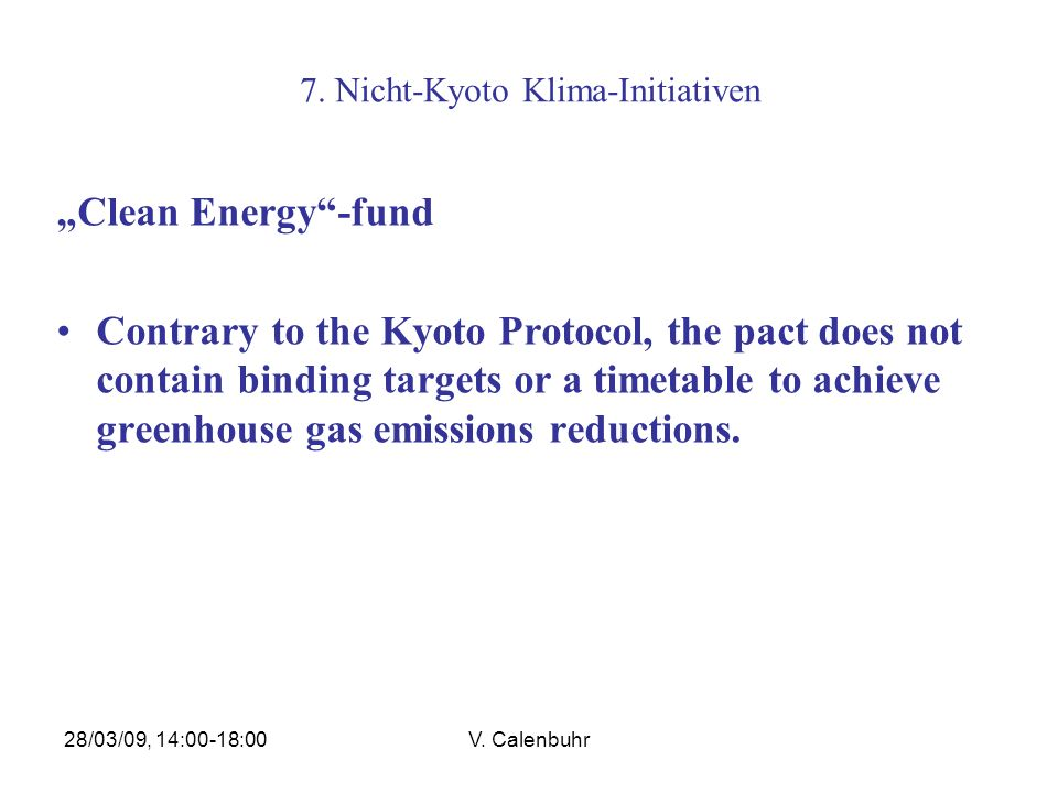 7. Nicht-Kyoto Klima-Initiativen