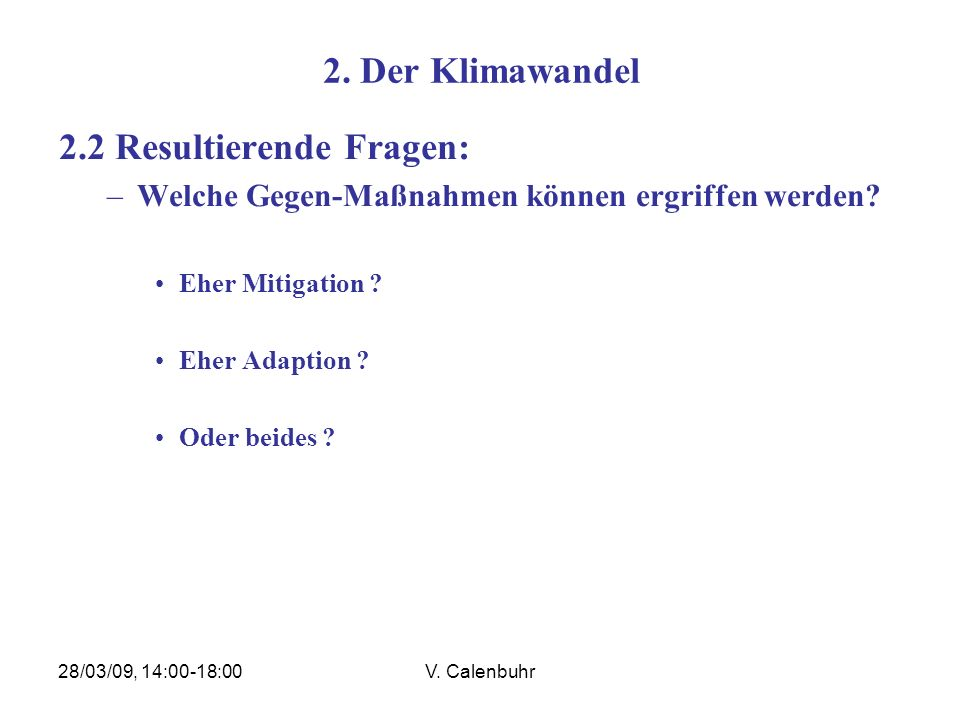 2.2 Resultierende Fragen: