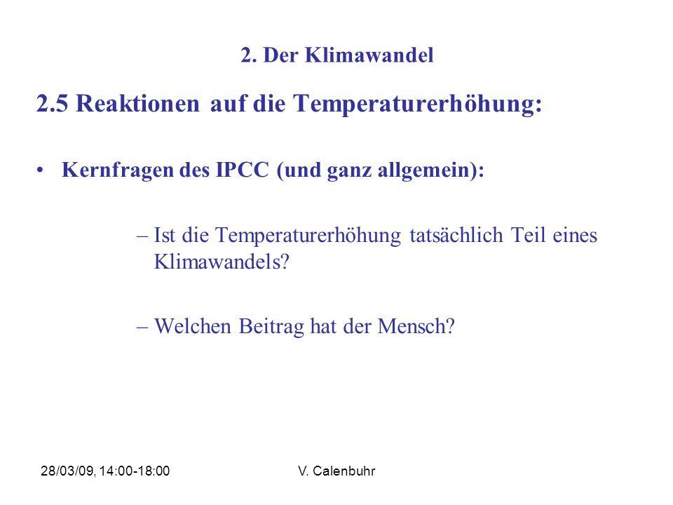 2.5 Reaktionen auf die Temperaturerhöhung: