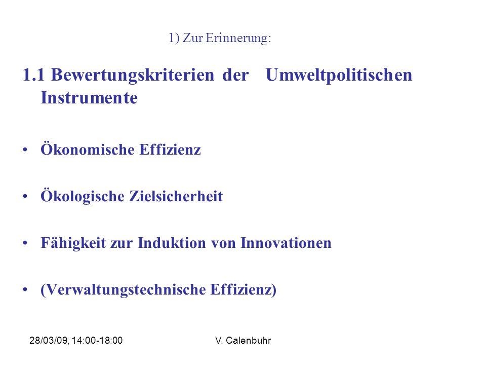 1.1 Bewertungskriterien der Umweltpolitischen Instrumente