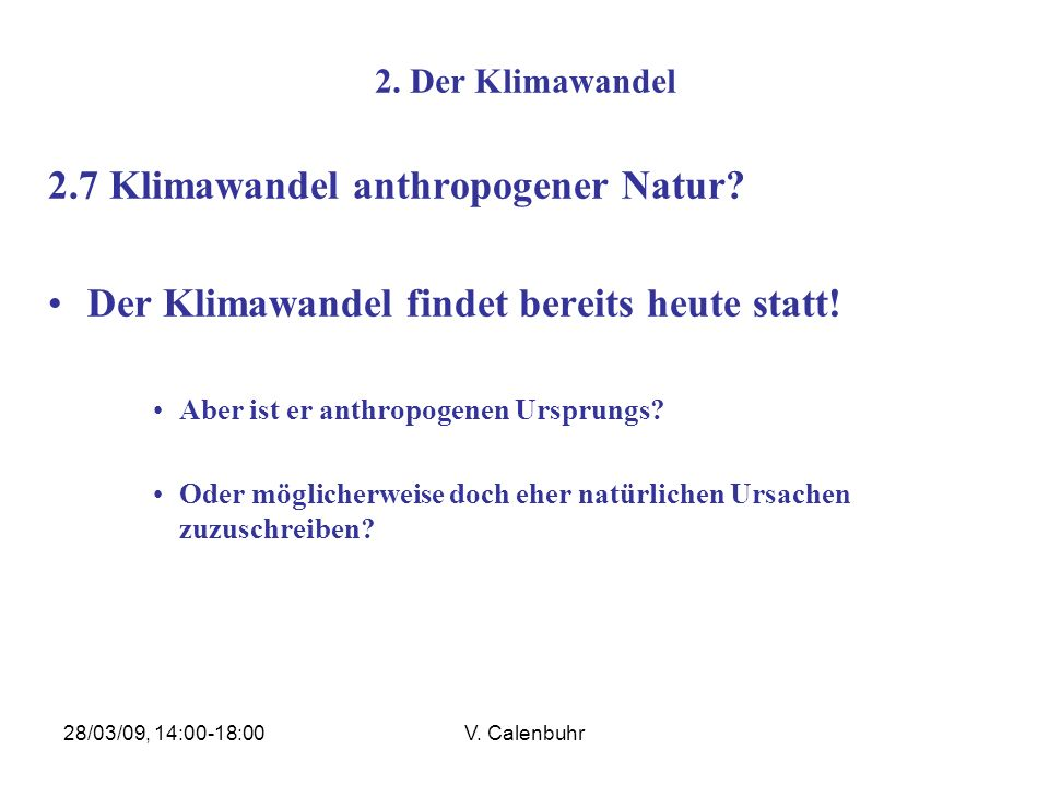2.7 Klimawandel anthropogener Natur