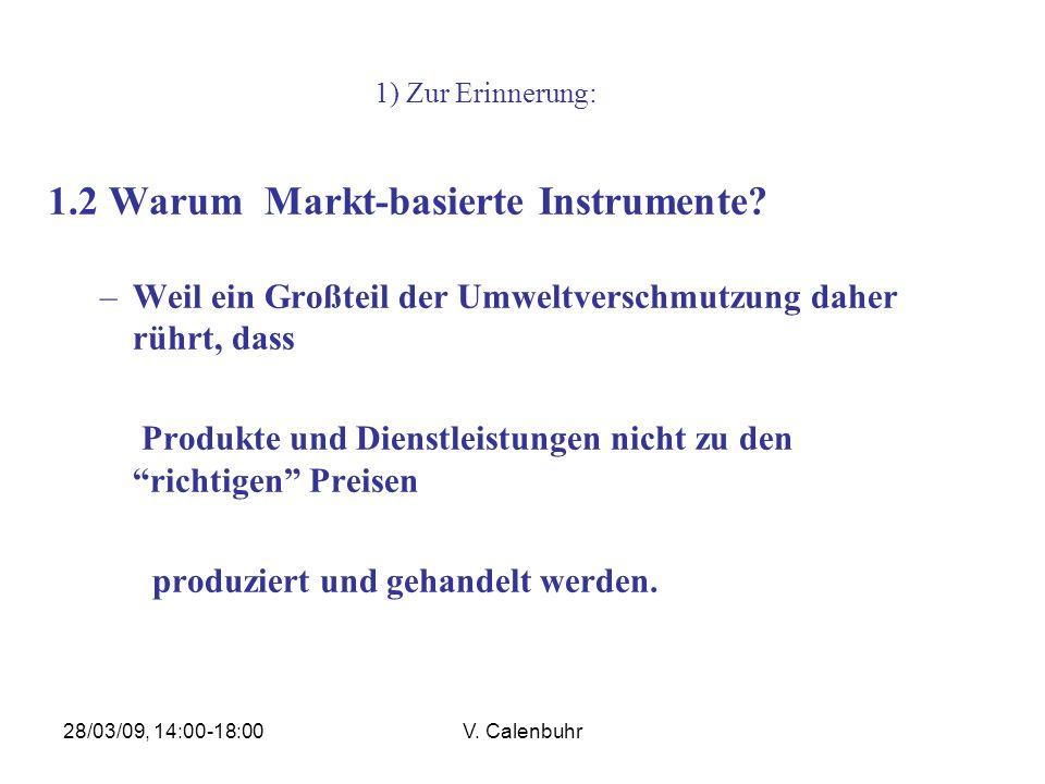1.2 Warum Markt-basierte Instrumente