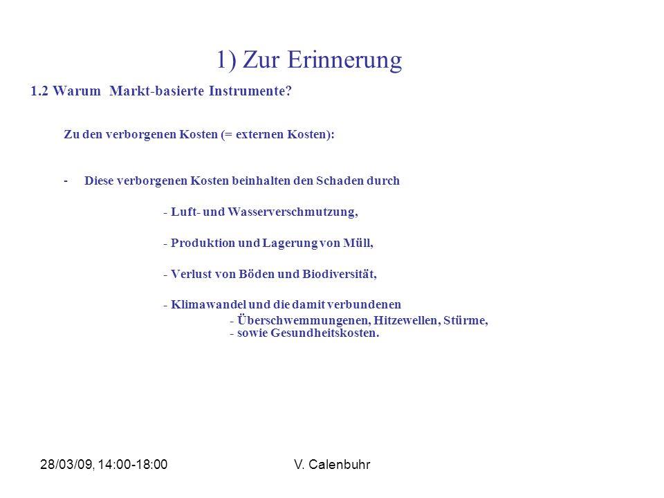1) Zur Erinnerung 1.2 Warum Markt-basierte Instrumente