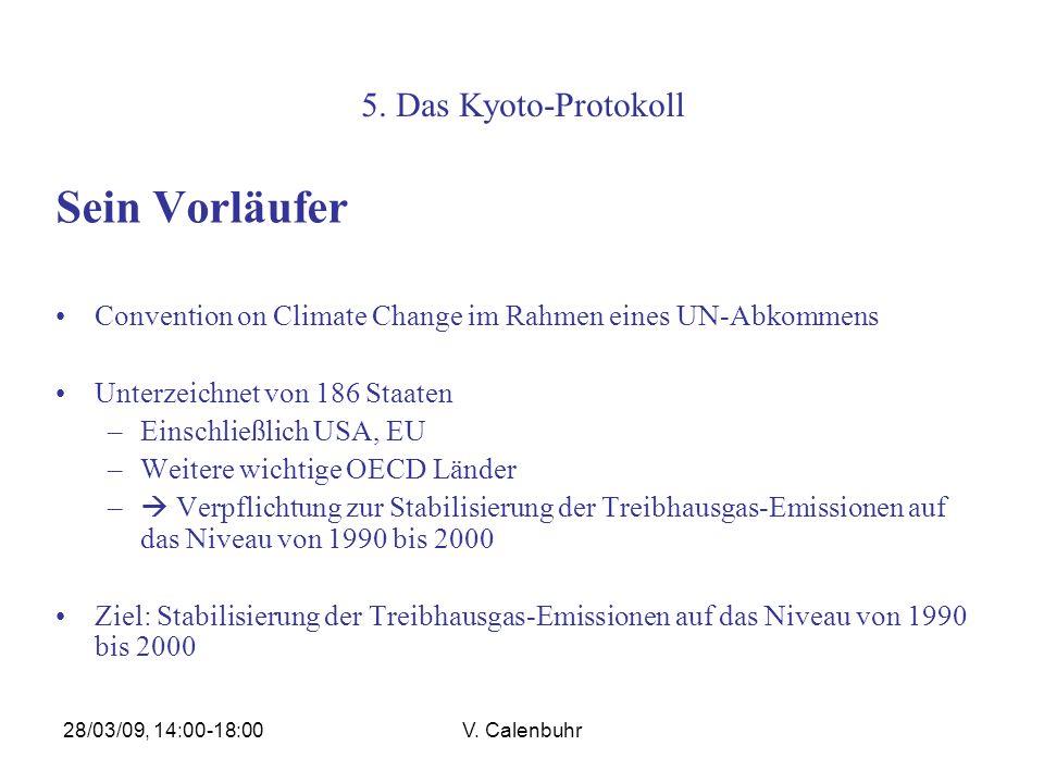 Sein Vorläufer 5. Das Kyoto-Protokoll