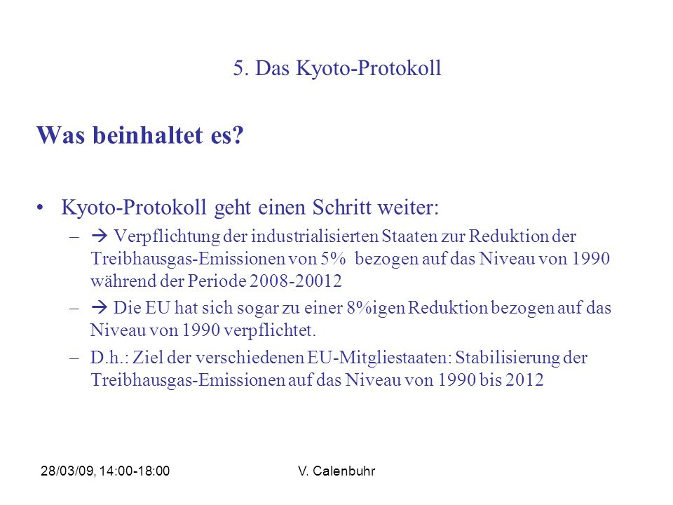 Was beinhaltet es 5. Das Kyoto-Protokoll