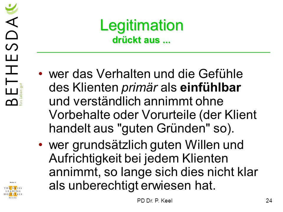 Legitimation drückt aus ...