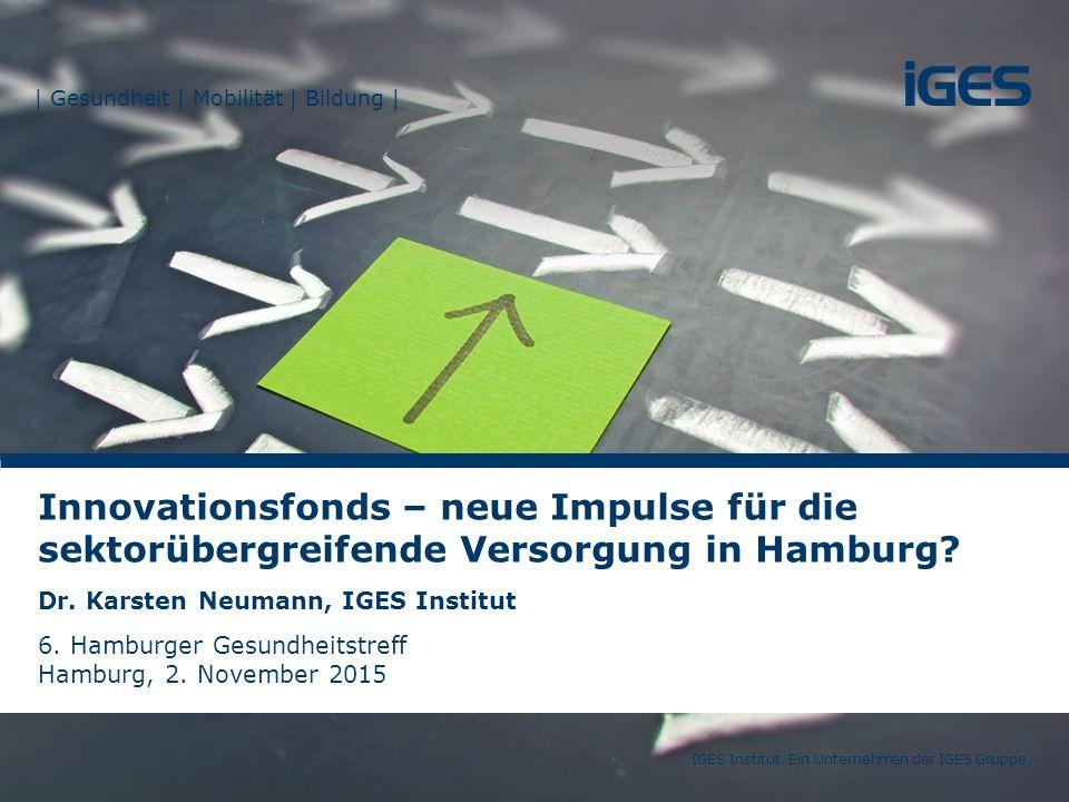 Innovationsfonds – neue Impulse für die sektorübergreifende Versorgung in Hamburg