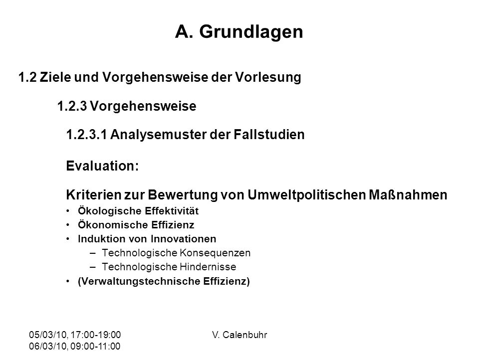 A. Grundlagen Evaluation: 1.2 Ziele und Vorgehensweise der Vorlesung