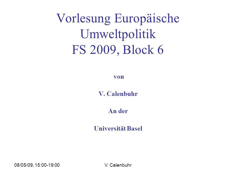 Vorlesung Europäische Umweltpolitik FS 2009, Block 6
