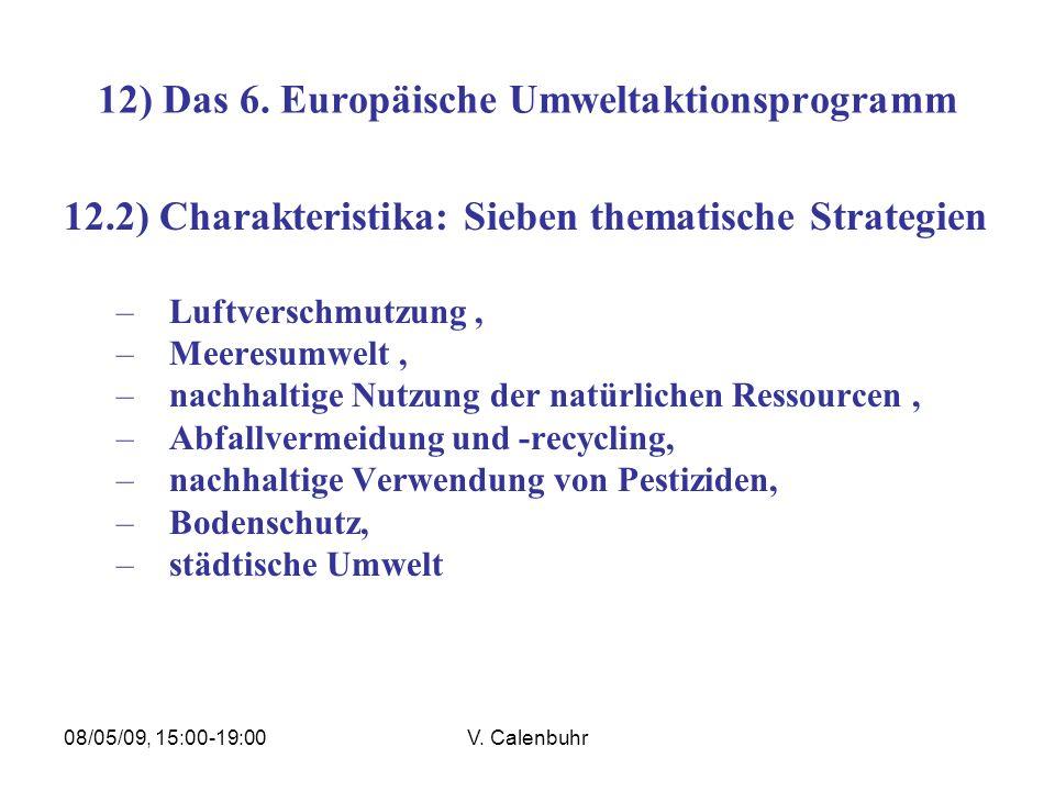 12) Das 6. Europäische Umweltaktionsprogramm