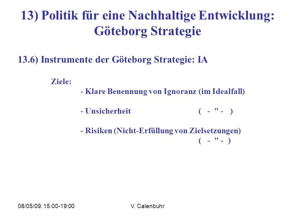 13) Politik für eine Nachhaltige Entwicklung: Göteborg Strategie