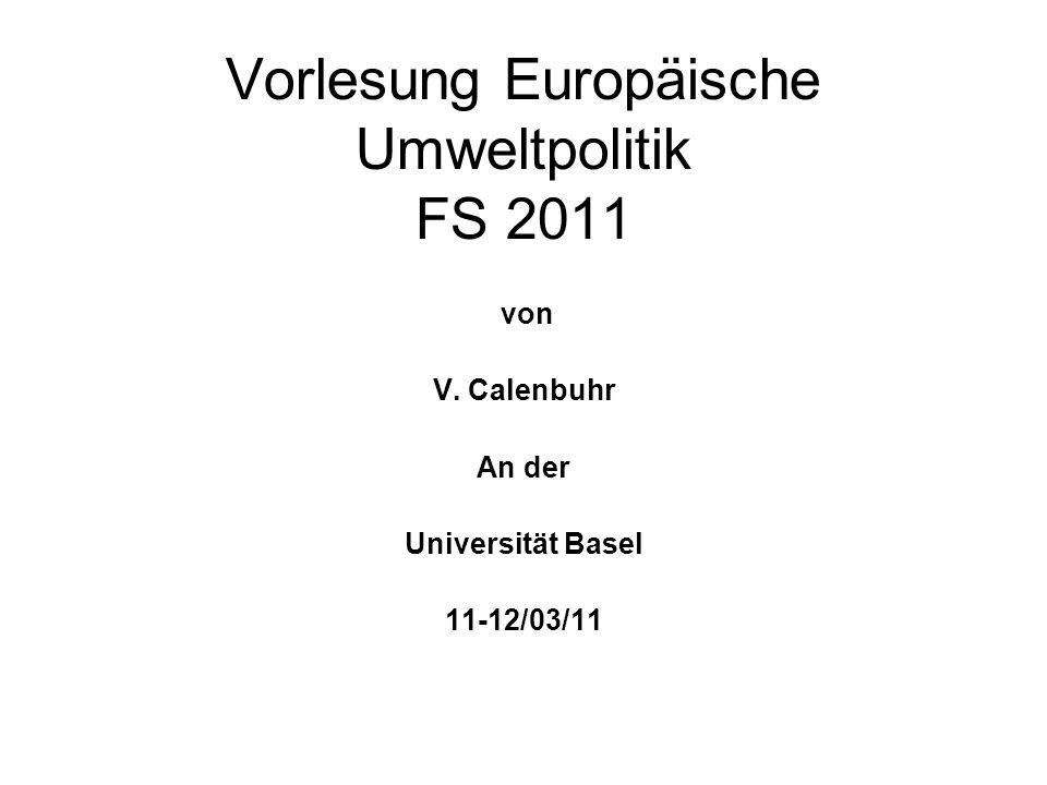 Vorlesung Europäische Umweltpolitik FS 2011