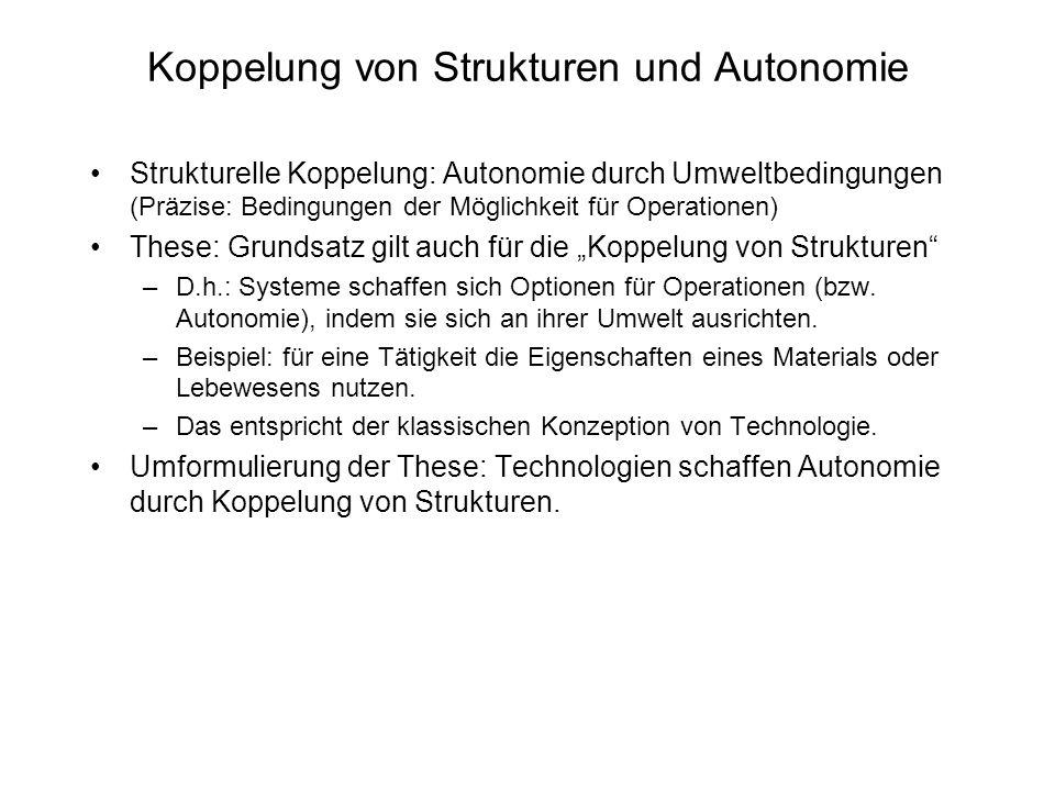Koppelung von Strukturen und Autonomie