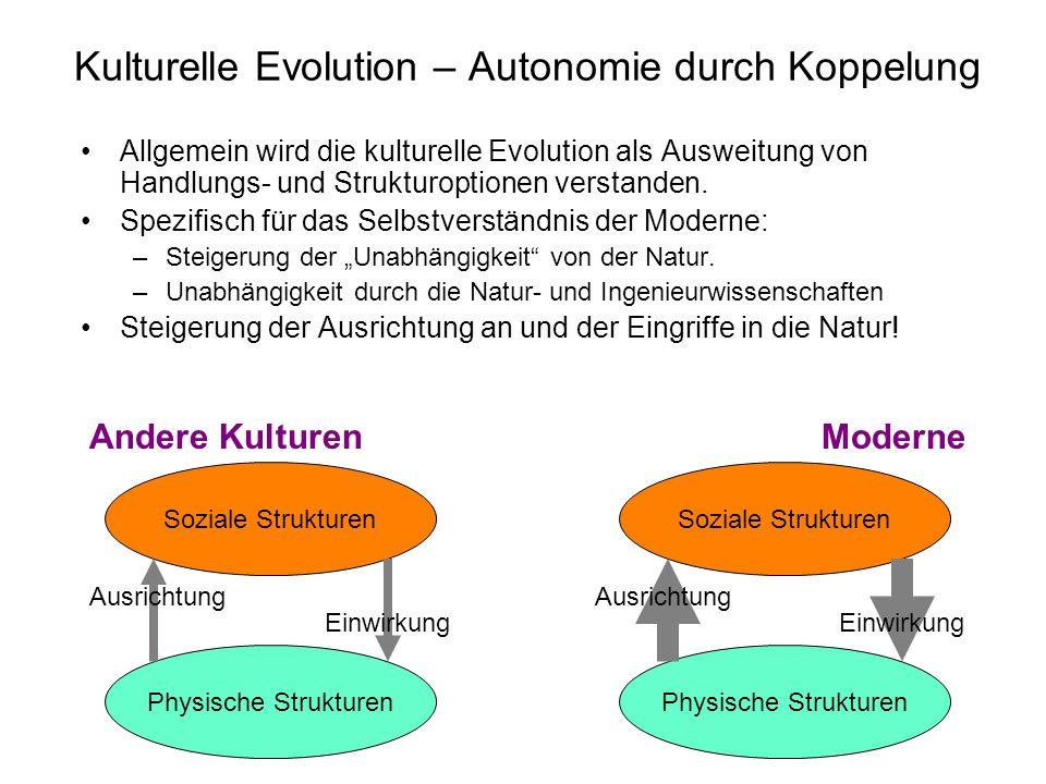 Kulturelle Evolution – Autonomie durch Koppelung