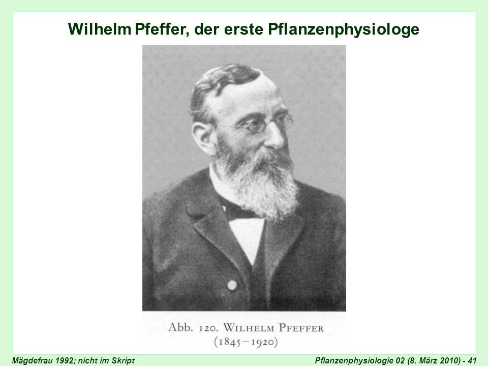 Wilhelm Pfeffer, der erste Pflanzenphysiologe