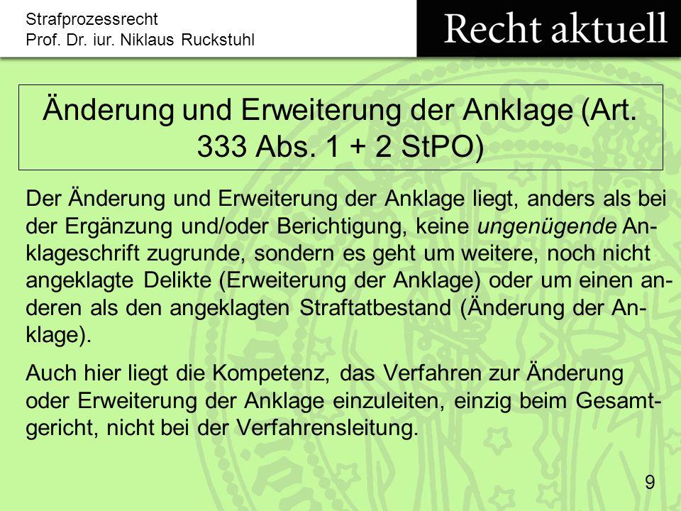 Änderung und Erweiterung der Anklage (Art. 333 Abs. 1 + 2 StPO)