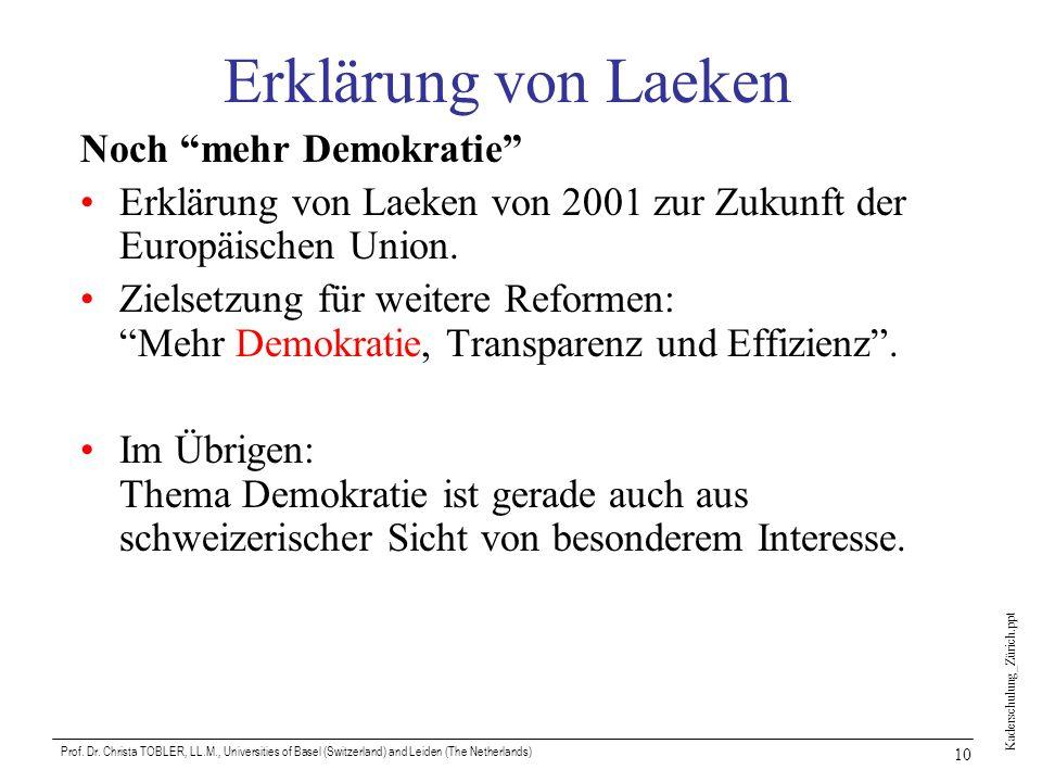 Erklärung von Laeken Noch mehr Demokratie