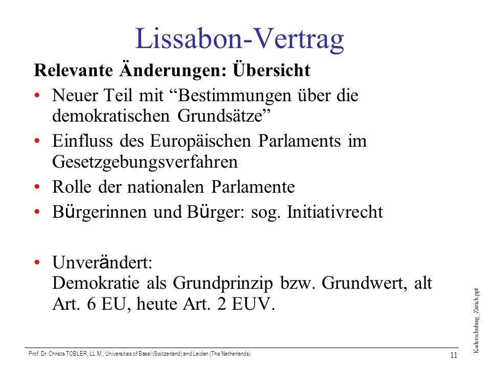Lissabon-Vertrag Relevante Änderungen: Übersicht