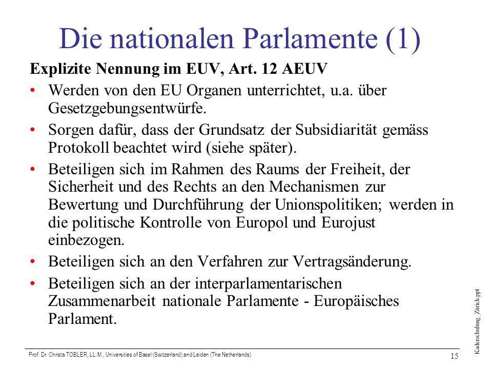 Die nationalen Parlamente (1)